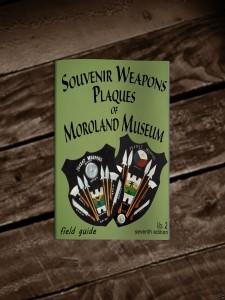 Souvenir Weapons Plaques Of Moroland Museum  (Book# 7)  Volume # 2