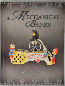 Official Price Guide to Mechanical Banks Hardcover Dan Morphy SIGNED NEW c 07
